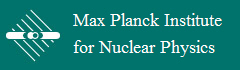 Max Planck Institute for Nuclear Physics